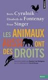 Les animaux aussi ont des droits de Boris Cyrulnik (21 mai 2015) Broché - 21/05/2015