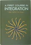 First Course in Integration