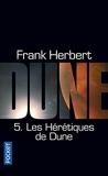 Le Cycle De Dune Tome 5 - Les Hérétiques De Dune
