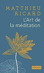 L'Art de la méditation - COLLECTOR de Matthieu RICARD