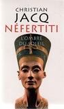 Néfertiti - L'ombre du soleil - 01/08/2014