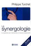 La Synergologie - Comprendre son interlocuteur à travers sa gestuelle - Les Editions de l'Homme - 26/02/2004