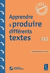Apprendre à produire différents textes CE2 + CD ROM Programmes 2016 - Livre avec 1 CD-Rom de Christelle Chambon