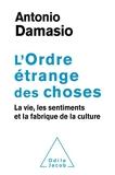 L' Ordre étrange des choses - La vie, les sentiments et la fabrique de la culture (OJ.SCIENCES) - Format Kindle - 18,99 €