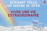 Vivre une vie extraordinaire (1DVD) de Eckhart Tolle (26 mars 2014) Broché - 26/03/2014