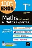 Maths (spécialité) & Maths expertes (option) Tle générale - Exercices résolus - Nouveau bac Terminale