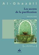Livre Des Secrets De La Purification d'Abû-Hâmid Al-Ghazâlî