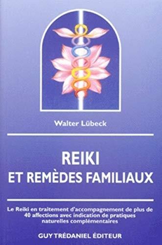 Reiki et remèdes familiaux