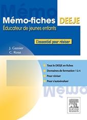 Mémo-Fiches DEEJE - Diplôme d'État d'éducateur de jeunes enfants - L'essentiel pour réviser de Jacqueline Gassier