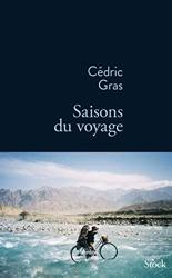 Saisons du voyage de Cédric Gras