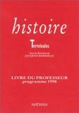 Histoire, Terminale - Livre du professeur, programme 1998
