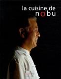 La cuisine de Nobu