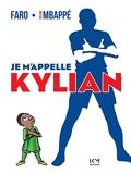 Je m'appelle Kylian