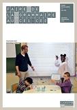 Faire de la grammaire au CE1-CE2 - Nouveau programme 2016 - Canopé - CNDP - 01/10/2016