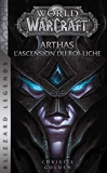 World of Warcraft - Arthas l'ascension du roi-liche (NED) - Panini - 27/02/2019