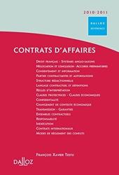 Contrats d'affaires 2010/2011 - 1ère édition - Dalloz Référence de François Xavier Testu