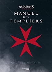 Manuel des Templiers Assassin's creed de Thomas Olivri