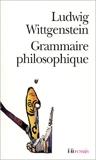 Grammaire philosophique - Gallimard - 01/08/2001