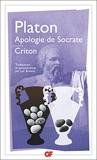 Apologie de Socrate - Criton