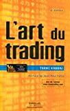 L'art du trading - Eyrolles - 02/09/2010