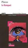 Le Banquet ou De l'amour - Gallimard - 11/10/2007