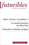 Futuribles, N° 309, Juin 2005 - Chine / Taiwan : la poudrière?