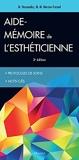 Aide-mémoire de l'esthéticienne by Micheline Hernandez (2016-03-11) - Maloine - 11/03/2016