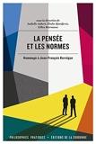 La pensée et les normes - Hommage à Jean-François Kervégan