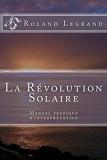 La Révolution Solaire - Guide pratique d'interprétation - Format Kindle - 6,88 €