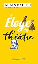 Éloge du théâtre d'Alain Badiou