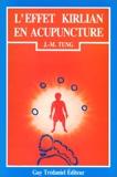 L'Effet Kirlian en acupuncture - Méthode Lerner