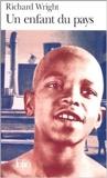 Un Enfant du pays de Richard Wright ,Hélène Bokanowski (Traduction),Marcel Duhamel (Traduction) ( 14 janvier 1988 ) - 14/01/1988