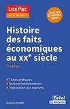 Histoire des faits économiques au XXe siècle - 3e Édition