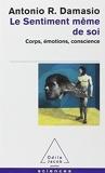 Le Sentiment Meme De Soi (French Edition) by Antonio Damasio(2010-03-03) - Odile Jacob - 01/01/2010