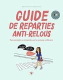 Guide de réparties anti-relous - Pour prendre sa revanche sur le sexisme ordinaire