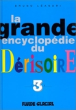 La grande encyclopédie du dérisoire, Tome 3