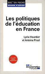 Les politiques de l'éducation en France de Lydie Heurdier