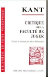 Critique de la faculté de juger de Emmanuel Kant ,Alexis Philonenko (Traduction) ( 3 mai 2000 ) - Librairie Philosophique Vrin (3 mai 2000)