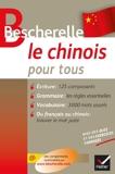 Bescherelle Le Chinois Pour Tous - Écriture, vocabulaire, grammaire