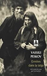 Ermites Dans La Taiga Bab N.158 de Vassili Peskov