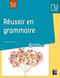 Réussir en grammaire au CM (+ ressources numériques) - Retz - 21/04/2021