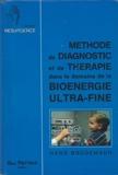 Méthode de diagnostic et de thérapie dans le domaine de la bioénergie ultra-fine
