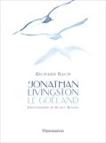 Jonathan Livingston le goéland - Flammarion - 04/11/2009