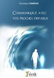 Communiquez avec vos proches disparus - 7 Ecrit - 25/03/2013