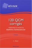 120 QCM corrigés - Préparation et révision du diplôme d'ambulancier