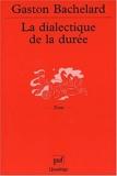 La Dialectique de la durée - Presses Universitaires de France - PUF - 09/10/2001