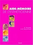 Aide-mémoire de l'esthéticienne - Vigot - 08/03/2004
