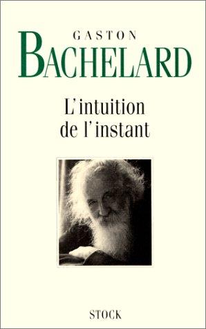 L'Intuition de l'instant