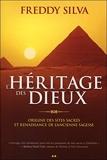 L'héritage des Dieux - Origine des sites sacrés