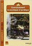 Environnement économique et juridique BP boulanger / Bac Pro boulanger-pâtissier de Didier Meyer,Hervé Meyer ( 22 juillet 2013 ) - 22/07/2013